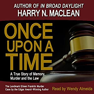 Once Upon A Time, A True Story of Memory, Murder and the Law Audiobook