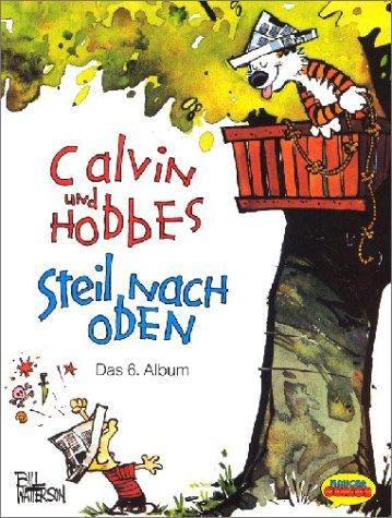 Calvin und Hobbes, Bd.6, Steil nach oben Taschenbuch – 1992 Bill Watterson Fischer Krüger 3810503339 Comics; Funnies/Humor