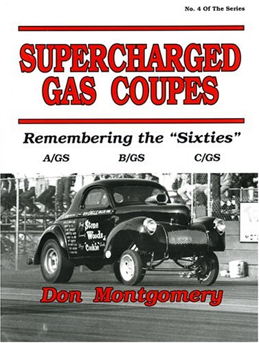 (Supercharged Gas Coupes: Remembering the