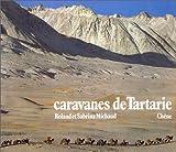 Caravanes de Tartarie