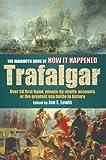 Mammoth Book of How It Happened Trafalga, Jon Lewis, 1841198188