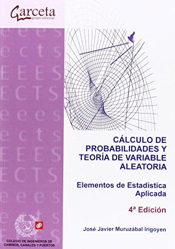 Descargar Libro Cálculo De Probabilidades Y Teoría De Variable Aleatoria José Javier Muruzábal Irigoyen