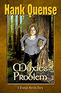 Moxie's Problem by Hank Quense ebook deal