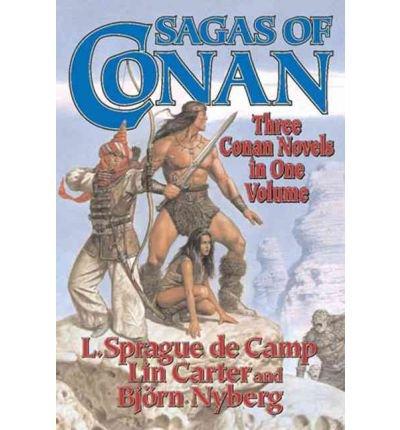 Download [ [ [ Sagas of Conan: Conan the Swordsman/Conan the Liberator/Conan and the Spirder God [ SAGAS OF CONAN: CONAN THE SWORDSMAN/CONAN THE LIBERATOR/CONAN AND THE SPIRDER GOD ] By de Camp, L Sprague ( Author )Jan-01-2004 Paperback pdf epub