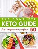 The Complete Keto Guide for Beginners after