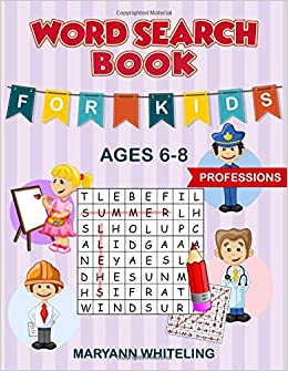 Word Search Book For Kids Ages 6-8: Professions por Maryann Whiteling epub