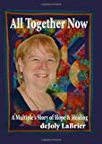 All Together Now, deJoly LaBrier, 144863833X