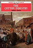 The Cotton Industry, Chris Aspin, 0852635451