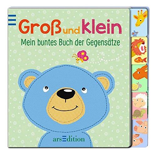 Groß und klein: Mein buntes Buch der Gegensätze (Registerbücher)