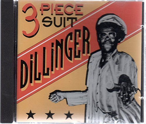 Dillinger - Three Piece Suit - Zortam Music
