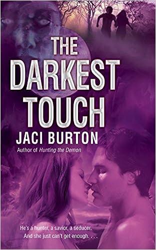 The Darkest Touch Demon Hunters Jaci Burton 9780440244547