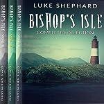 Bishop's Isle: The Complete Collection | Luke Shephard