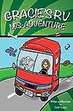 Gracie's RV Mis-Adventure: A Dog's Road Trip