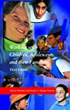 Working with Children, Adolescents, and Their Families, 3rd Edition, Herbert, Martin and Harper-Dorton, Karen, 0925065641