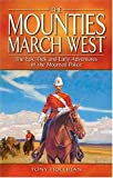 The Mounties March West, Tony Hollihan, 1894864042