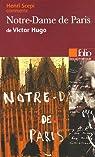 Notre Dame de Paris de Victor Hugo par Scepi