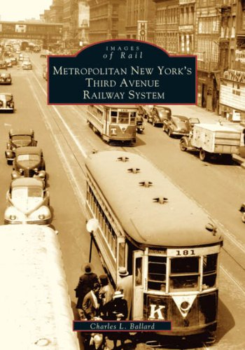 Metropolitan New York's Third Avenue Railway System (Images of - County Yonkers