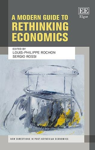 a-modern-guide-to-rethinking-economics-new-directions-in-post-keynesian-economics-series
