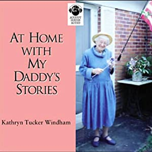 At Home with My Daddy's Stories Audiobook
