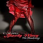 Bloody Mary: The Awakening | TJ Weeks