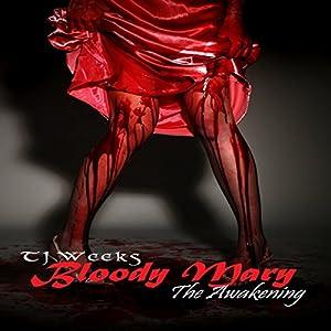 Bloody Mary: The Awakening Audiobook