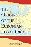 img - for The Origins of the European Legal Order book / textbook / text book