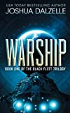 Warship: Black Fleet Trilogy 1 (Volume 1)