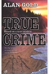 True Crime by Alan Gold (2005-02-01) Paperback