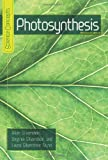 Photosynthesis, Alvin Silverstein and Laura Silverstein Nunn, 0822567989