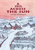 img - for A Veil Across the Sun book / textbook / text book