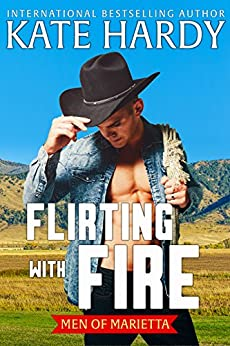 Flirting with Fire (Men of Marietta Book 2) by [Hardy, Kate]