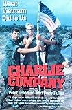 Charlie Company, Peter Goldman, 0688116108