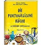 Die Portugiesische Küche. A Cozinha Portuguesa