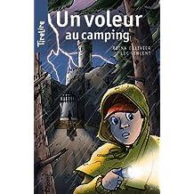 Un voleur au camping: Une histoire pour les enfants de 8 à 10 ans (TireLire t. 17) (French Edition)
