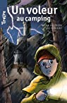 Un voleur au camping: TireLire, la collection préférée des enfants de 8 à 10 ans ! par Ollivier