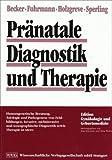 Pränatale Diagnostik und Therapie.