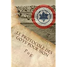 Le Protocole des Goys pour Sion (French Edition)