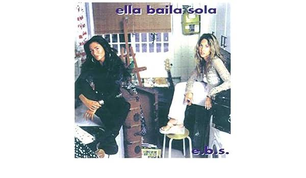 E.B.S.: Ella Baila Sola: Amazon.es: Música
