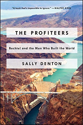 The Profiteers: Bechtel and the Men Who  - Private Dams Shopping Results