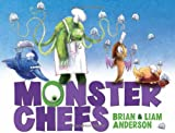 Monster Chefs, Brian Anderson and Liam Anderson, 1596438088