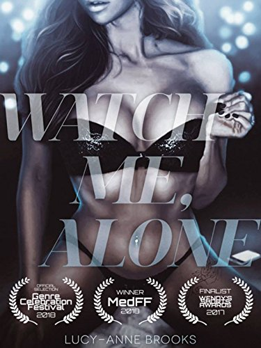 Watch Me  Alone