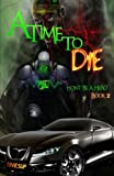 A Time to Die, Darrian Lynx, 149444142X