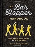 The Bar Hopper Handbook, Dan DiSorbo and Ben Applebaum, 1452118868