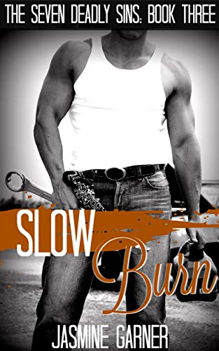 Slow Burn (The Seven Deadly Sins Book -