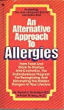 An Alternative Approach to Allergies, Theron G. Randolph and Ralph W. Moss, 0553266934