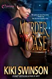Murder was the Case, Kiki Swinson, 1934157546