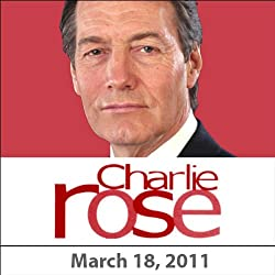 Charlie Rose: David Kirkpatrick, Nawaf Salam, Gerard Araud, Benard Henri-Levy, and Ray Kurzweil, March 18, 2011