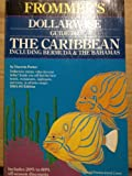 Dollarwise Guide to the Caribbean, 1984-1985 Including Bermuda and the Bahamas, George McDonald, 0671467905