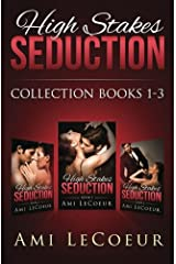 High Stakes Seduction - Collection Books 1, 2, and 3 (Volume 1)