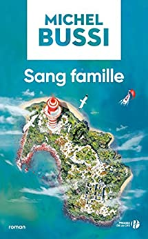 Sang famille (French Edition) by [BUSSI, Michel]